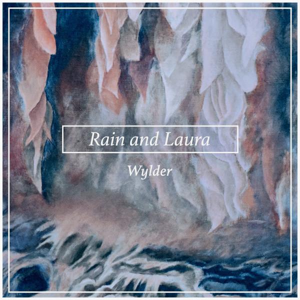 Rain and Laura album cover